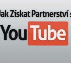 Jak Získat Partnerství s YouTube (Videotutoriál)